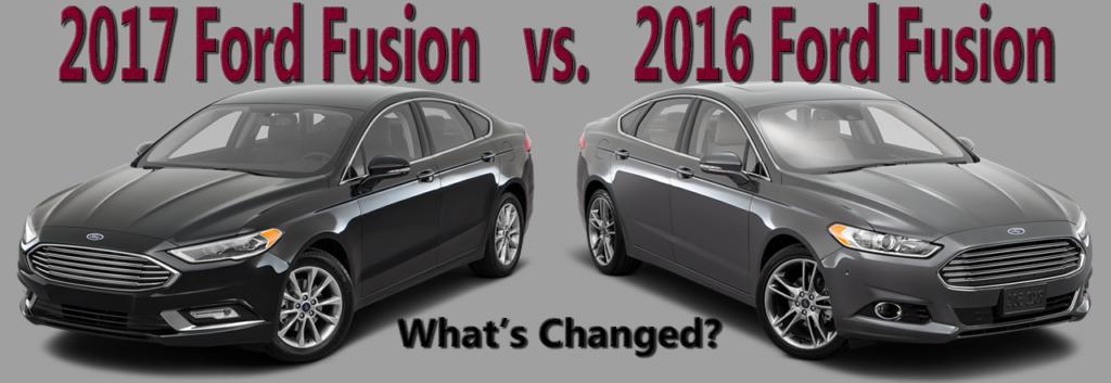 2017-Ford-Fusion-vs-2016-Ford-Fusion